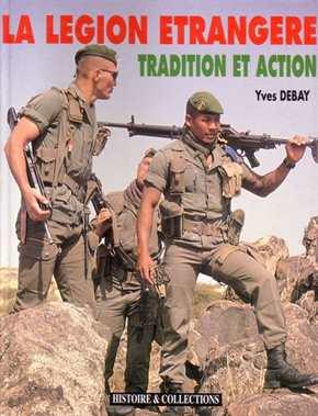 Debay, Yves: La Legion Etrangere