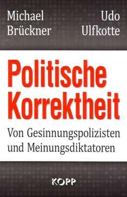 Brückner / Ulfkotte: Politische Korrektheit