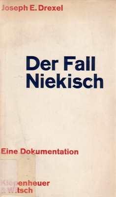 Drexel, Joseph E.: Der Fall Niekisch