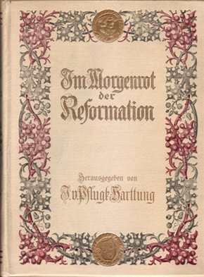 Harttung, J.(Hrsg.): Im Morgenrot der Reformation