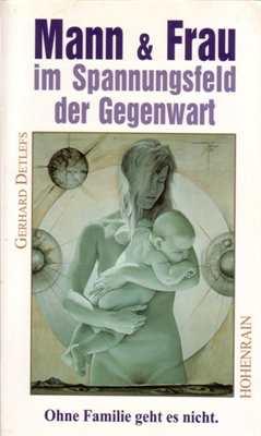 Detlefs: Mann & Frau im Spannungsfeld
