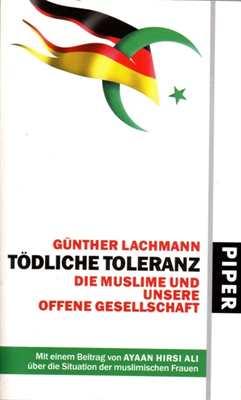 Lachmann, Günther: Tödliche Toleranz