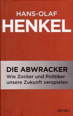 Henkel, Hans-Olaf: Die Abwracker