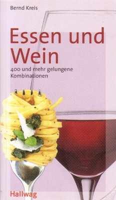 Kreis, Bernd: Essen und Wein