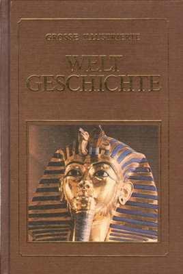 Große Illustrierte Weltgeschichte - Band I