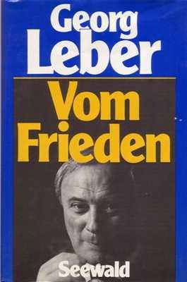 Leber, Georg: Vom Frieden
