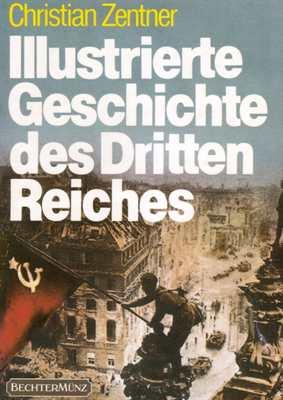 Zentner,C.: Illustr.Geschichte des Dritten Reiches