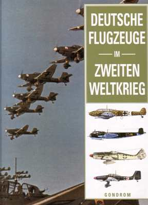 Chant, C.: Deutsche Flugzeuge im Zweiten Weltkrieg