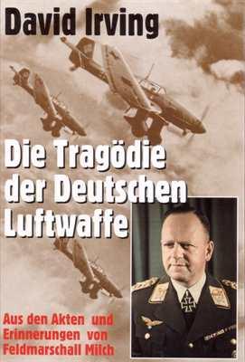 Irving,David: Die Tragödie der Deutschen Luftwaffe