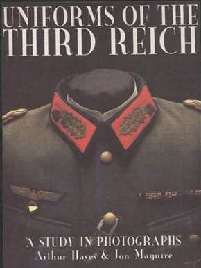 Hayes/ Maguire: Uniforms of the Third Reich