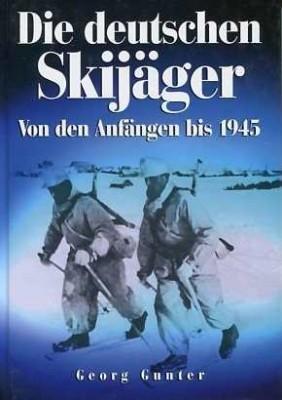 Gunter, Georg: Die deutschen Skijäger