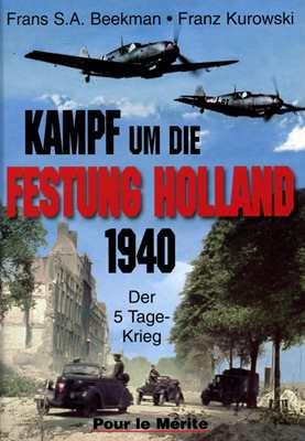 Kampf um die Festung Holland 1940