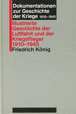Illustrierte Geschichte der Luftfahrt 1910-1945
