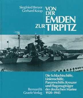 Breyer, S./ Koop, G.: Von der Emden zur Tirpitz