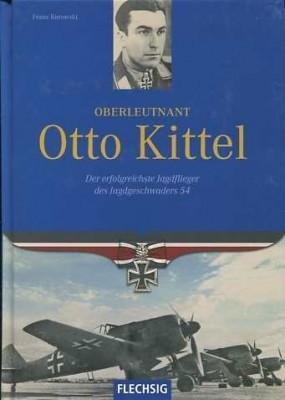 Kurowski, Franz: Oberleutnant Otto Kittel