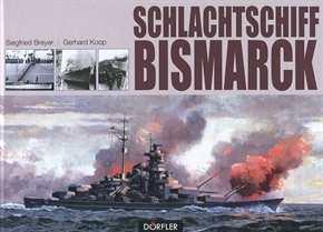 Breyer, S./ Koop, G.: Schlachtschiff Bismarck