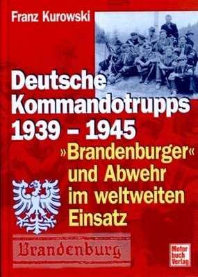 Kurowski, Franz: Deutsche Kommandotrupps 1939-1945