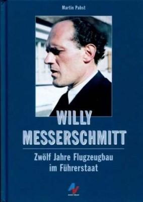 Pabst, Martin: Willy Messerschmitt
