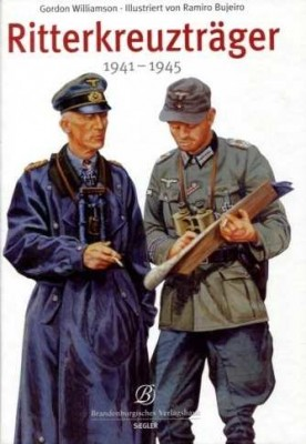 Williamson, Gordon: Ritterkreuzträger 1941-1945