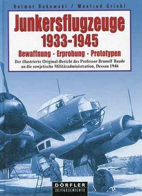 Bukowski, H./Griehl,M.: Junkersflugzeuge 1933-1945