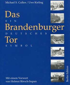 Cullen,Michael/Kieling,Uwe: Das Brandenburger Tor