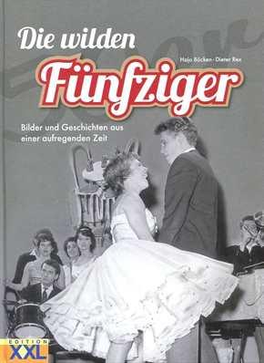 Bücken, Hajo / Rex, Dieter: Die wilden Fünfziger