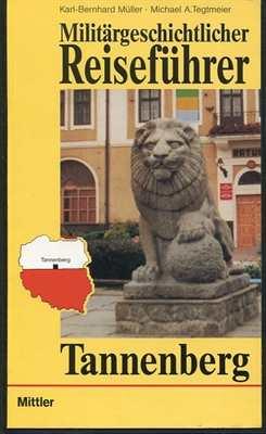 Militärgeschichtlicher Reiseführer Tannenberg