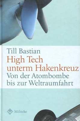 Bastian, Till: High Tech unterm Hakenkreuz