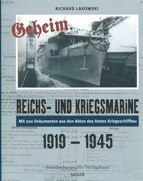 Lakowski: Reichs-und Kriegsmarine 1919-1945