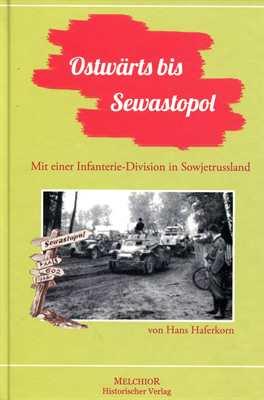 Haferkorn, Hans: Ostwärts bis Sewastopol