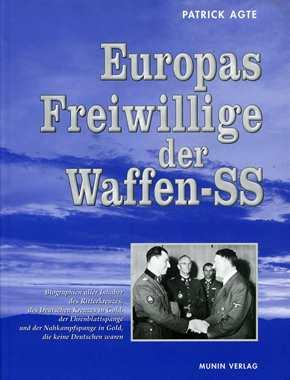 Agte, Patrick: Europas Freiwillige der Waffen SS